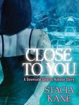 Close-To-You-by-Stacia-Kane250x333